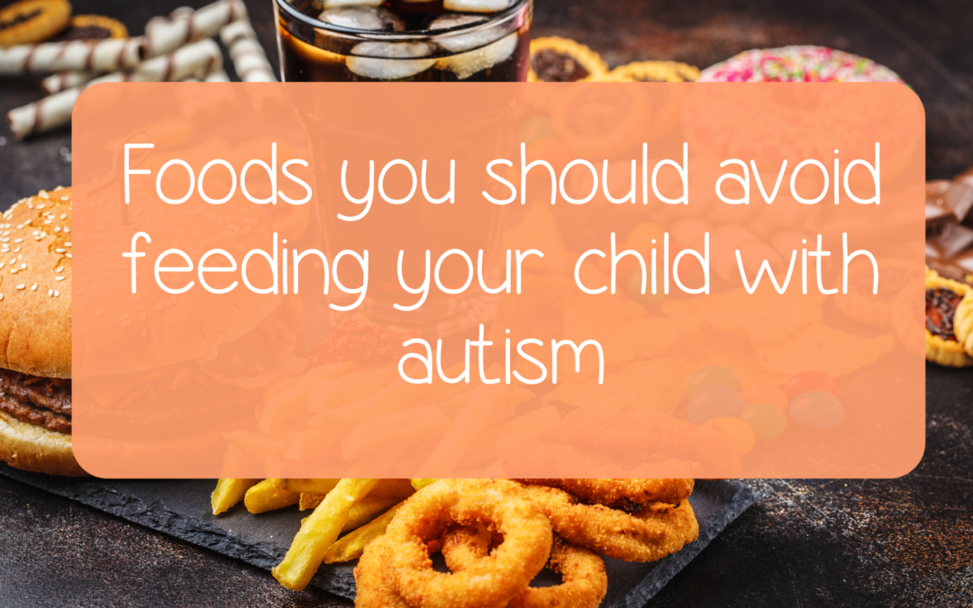 Foods you should avoid feeding your child with autism