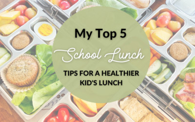 Top 5 Tips For A Healthier Kid Lunch!